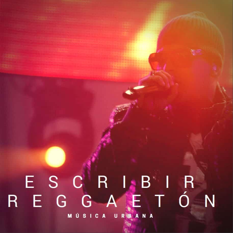 Escribir letras de canciones de musica de reggaeton
